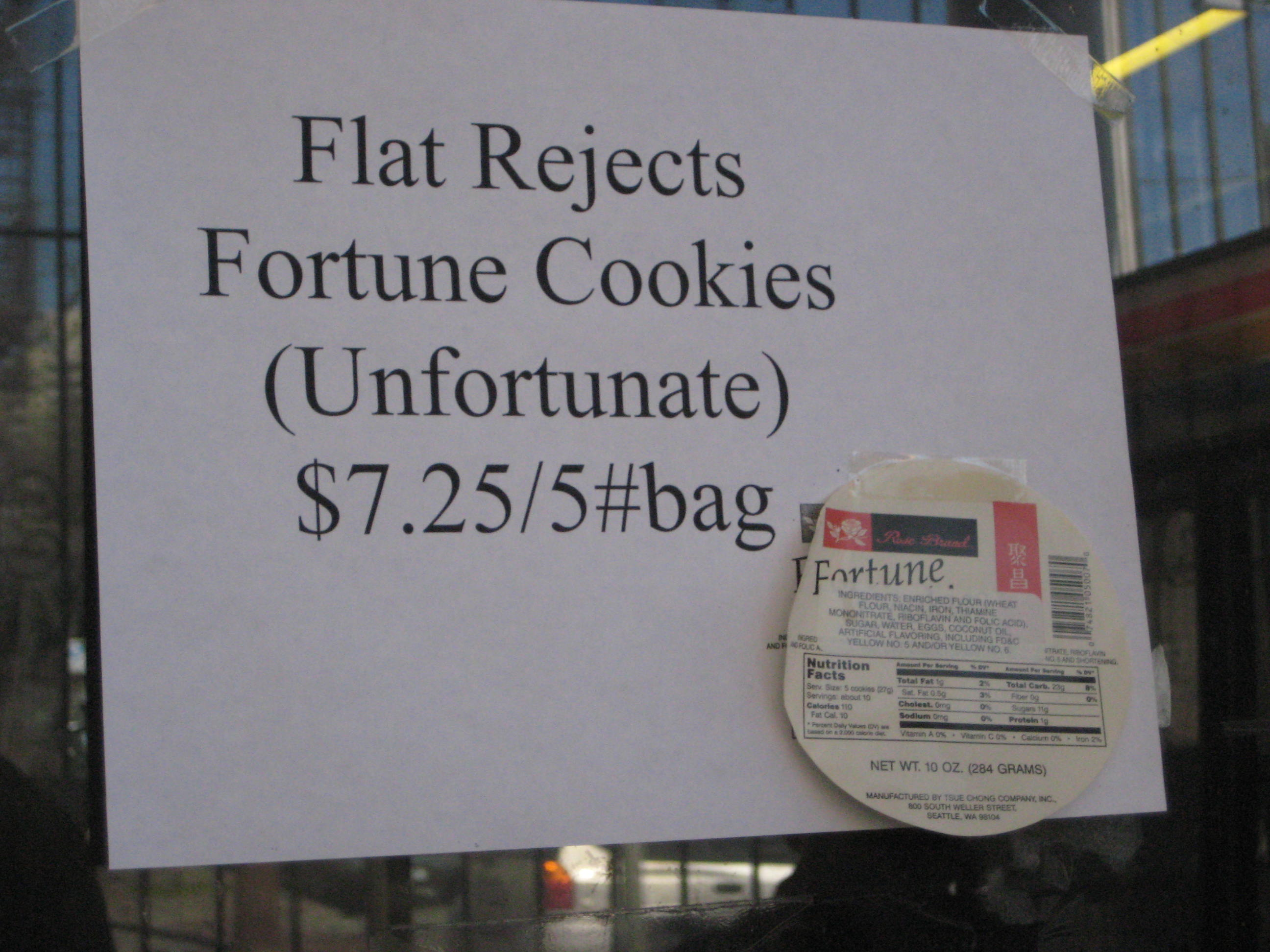 Unfortunate fortune cookies (rejects) sign, from Tsue Chong in Seattle