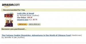 Amazon Recommends Lush Life Based on The Fortune Cookie Chronicles