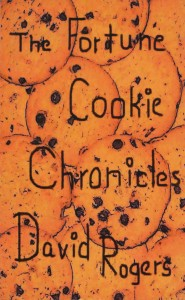 The Fortune Cookie Chronicles By David Rogers (2006)